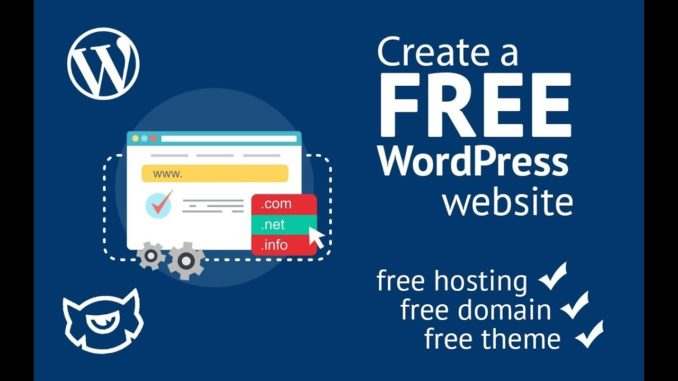 Create A Free WordPress Website